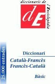 DICCIONARI CATALÀ-FRANCÈS / FRANCÈS-CATALÀ, BÀSIC