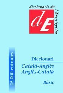 DICCIONARI CATALÀ-ANGLÈS / ANGLÈS-CATALÀ, BÀSIC
