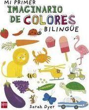 MI PRIMER IMAGINARIO DE COLORES BILINGÜE