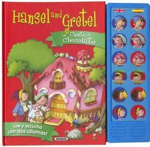 HANSEL AND GRETEL- HANSEL Y GRETEL