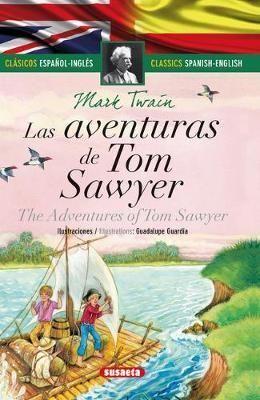 LAS AVENTURAS DE TOM SAWYER - ESPAÑOL/INGLÉS