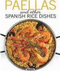 PAELLAS AND OTHER RICE DISHES