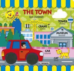 THE TOWN. MI PRIMER LIBRO BILINGÜE