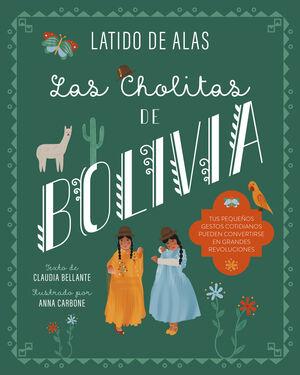 LAS CHOLITAS DE BOLIVIA