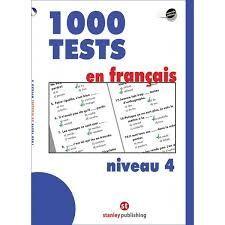 1000 TESTS EN FRANÇAIS NIVEAU 4