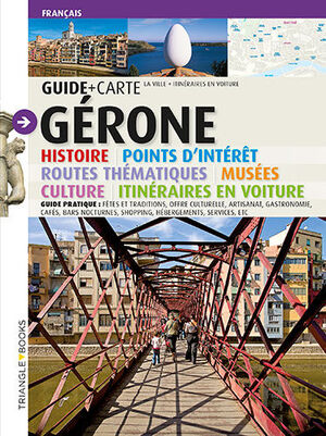 GÉRONE, GUIDE + CARTE
