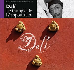 DALÍ, LE TRIANGLE DE L'AMPOURDAN  D4P-F FRANCÈS