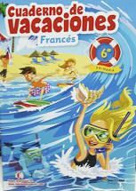 VACACIONES FRANCÉS 6 PRIMARIA