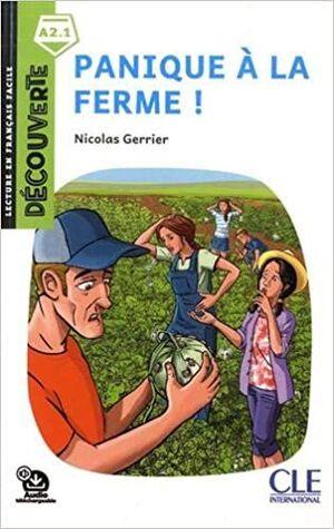 A2.1. PANIQUE A LA FERME! EVASION