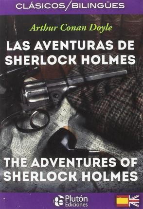 LAS AVENTURAS DE SHERLOCK HOLMES [BILINGÜE]