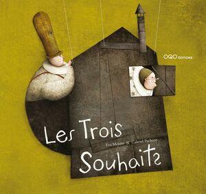 LES TROIS SOUHAITS