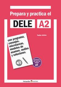 PREPARA Y PRACTICA EL DELE A2 + CD AUDIOS