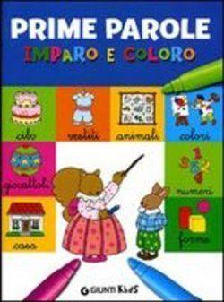 PRIME PAROLE.- IMPARO E COLORO