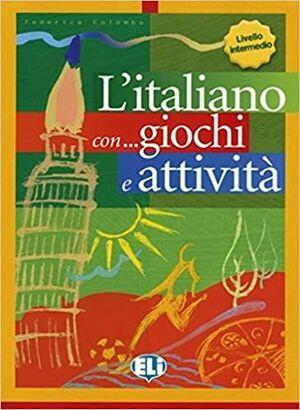 NIV INTER. L'ITALIANO CON GIOCHI E ATTIVITA