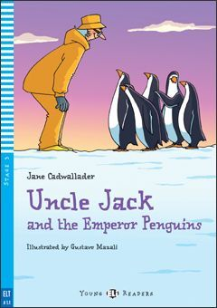 A1.1. UNCLE JACK AND THE EMPERORS PENGUINS +CD. YOUNG READERS