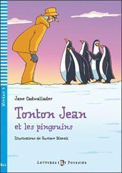 A1.1. TONTON JEAN ET LES PINGOUINS +CD. LESCTURES POUSSINS