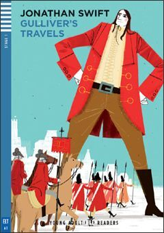 A1. GULLIVER'S TRAVELS +CD. YOUNG ADULT READERS