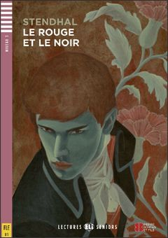 B1. LE ROUGE ET LE NOIR + CD. LECTURES SENIORS