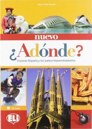 NUEVO ADONDE. LIBRO DEL ESTUDIANTE. CON CD AUDIO (CULTURA)