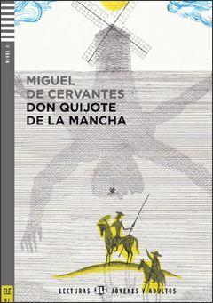 B2. EL INGENIOSO HIDALGO DON QUIJOTE DE LA MANCHA +CD. LECTURAS JOVENES Y ADULTOS