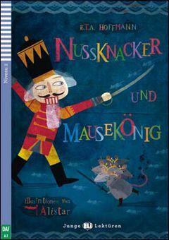 A2. NUSSKNACKER UND MAUSEKONIG +CD. JUNGE LEKTUREN