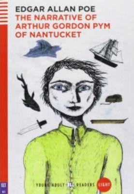 A1. THE NARRATIVE OF ARTHUR GORDON PYM OF NANTUCKET +CD. YOUNG ADULT READERS