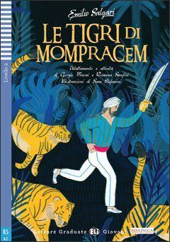 A2. LE TIGRI DI MOMPRACEM +CD. GIOVANI LETTURE