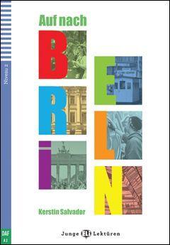 A2. AUF NACH BERLIN +CD. JUNGE LEKTUREN