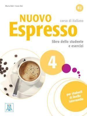 NUOVO ESPRESSO 4. B2  LIBRO DELLO STUDENTE E ESERCIZI. CORSO DI ITALIANO B2. CON CD-AUDIO: 4