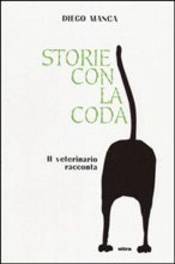 STORIE CON LA CODA: IL VETERINARIO RACCONTA