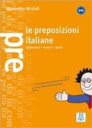 LE PREPOSIZIONI ITALIANE (GRAMMATICHE E ESERCIZIARI)