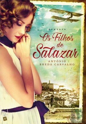 OS FILHOS DE SALAZAR