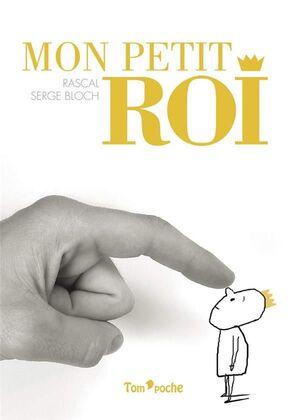MON PETIT ROI